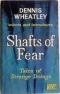 Shafts Of Fear