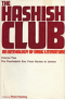 The Hashish Club: An Anthology of Drug Literature, vol. 2. The Psychedelic Era: From Huxley to Lennon