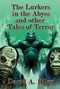 The Lurkers in the Abyss and Other Tales of Terror