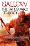 Gallow: The Fateguard Trilogy