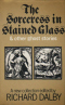 The Sorceress in Stained Glass & Other Ghost Stories