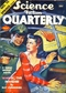 Science Fiction Quarterly, Spring 1943