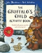 The Gruffalo's Child Activity Book (+ 40 наклеек)