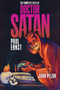 The Complete Tales of Doctor Satan