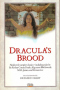 Dracula's Brood: Rare Vampire Stories by Friends and Contemporaries of Bram Stoker