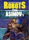 Robots From Asimov's
