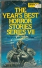 The Year's Best Horror Stories VII