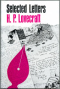 Selected Letters H. P. Lovecraft 1925-1929 .