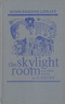 The Skylight room and other stories