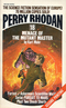 Perry Rhodan #18: Menace of the Mutant Master