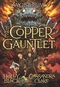 The Copper Gauntlet