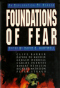 Foundations of Fear