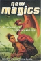 New Magics: An Anthology of Today's Fantasy