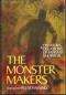 The Monster Makers: Creators & Creations of Fantasy & Horror
