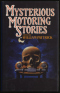 Mysterious Motoring Stories