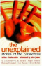 The Unexplained: Stories of the Paranormal