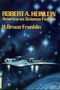 Robert A. Heinlein: America as Science Fiction