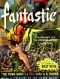 Fantastic, March-April 1953
