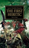 The First Heretic