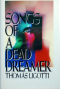 Songs of a Dead Dreamer