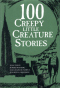 100 Creepy Little Creatures