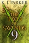 The Two of Swords: Episode 9