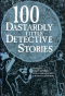 100 Dastardly Little Detective Stories