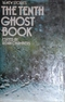 The Tenth Ghost Book