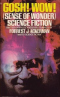 Gosh! Wow! (Sense of Wonder) Science Fiction
