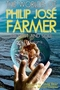 The Worlds of Philip José Farmer: Of Dust and Soul