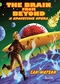 The Brain from Beyond: A Spacetime Opera