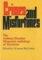 Crimes and Misfortunes: The Anthony Boucher Memorial Anthology of Mysteries