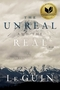 The Unreal and the Real: Selected Stories of Ursula K. Le Guin