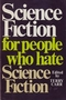 Science Fiction for People Who Hate Science Fiction