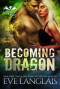 Becoming Dragon