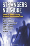Strangers No More: Tales of Alien Life by Science Fiction Masters