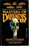 Masters of Darkness III