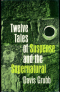 Twelve Tales of Suspense and the Supernatural