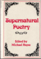 Supernatural Poetry: A Selection, 16th Century to the 20th Century