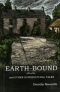 Earth-Bound and Other Supernatural Tales