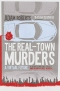 The Real Town Murders