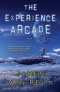 The Experience Arcade and Other Stories