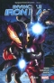 Invincible Iron Man. Vol. 3: Civil War II