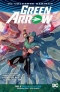 Green Arrow Vol. 3: Emerald Outlaw