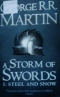 A Storm of the Swords. 1: Steel and Snow