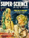 Super-Science Fiction,  February 1957