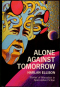 Alone Against Tomorrow
