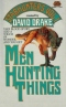 Men Hunting Things