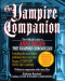 The Vampire Companion: The Official Guide to Anne Rice's 'Vampire Chronicles'
