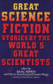 Great Science Fiction Stories by the World's Great Scientists